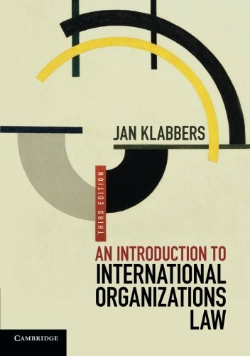 An Introduction to International Organizations Law by Jan Klabbers (2015-04-23)