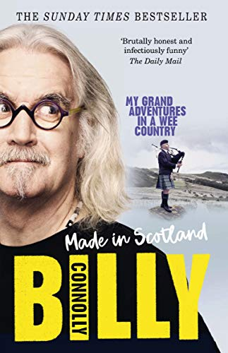 Made In Scotland: My Grand Adventures in a Wee Country