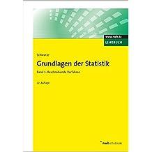 Grundlagen der Statistik, Band 1: Beschreibende Verfahren. (NWB Studium Betriebswirtschaft)