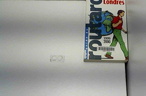 Londres : Edition 1999-2000 par Le Routard
