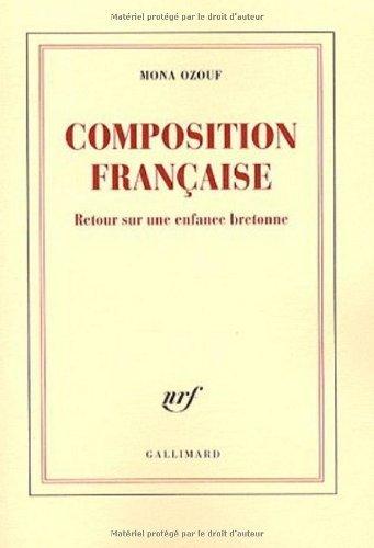 Composition française: Retour sur une enfance bretonne de Mona Ozouf (19 mars 2009) Broché