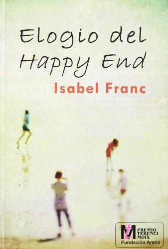 Elogio del Happy End (Premio Terenci Moix)