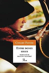 Entre dones soles par  Cesare Pavese