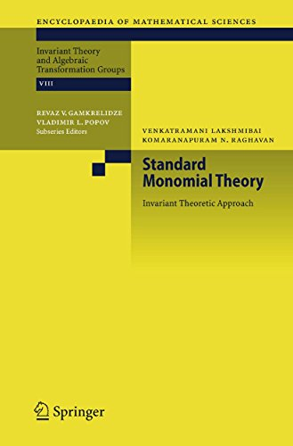 Standard Monomial Theory: Invariant Theoretic Approach (Encyclopaedia of Mathematical Sciences Book 137) (English Edition)