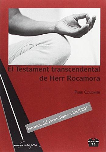 El Testament transcendental de Herr Rocamora (El Cistell)