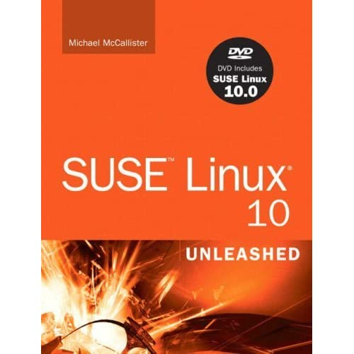 Suse Linux 10 Unleashed by Mike McCallister (16-Nov-2005) Paperback