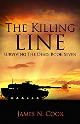 The Killing Line (Surviving the Dead Book 7) (English Edition)
