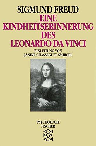Eine Kindheitserinnerung des Leonardo da Vinci (Sigmund Freud, Werke im Taschenbuch)