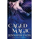 [(Caged Magic)] [By (author) Jennifer Lyon] published on (July, 2015)