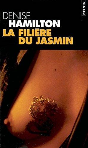 La Filière du jasmin