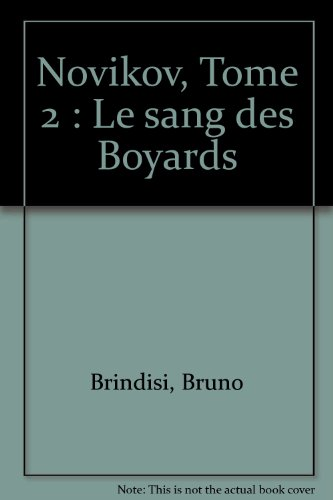 Novikov, Tome 2 : Le sang des Boyards