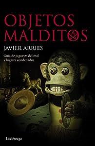 Objetos malditos par Javier Arries