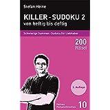 Killer-Sudoku 2 - von heftig bis deftig: Schwierige Summen-Sudoku für Liebhaber (Heines Rätselbibliothek)