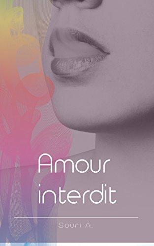 Amour interdit: Romance lesbienne par Souri A.