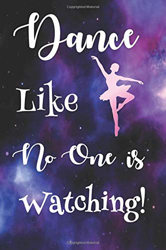 Dance Like No One is Watching: Dance Journals to Write in por Judy John-Baptiste