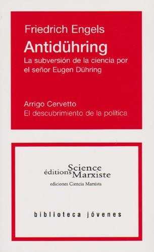 Antidühring. La subversión de la ciencia por el señor Eugen Dühring