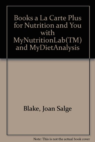 Books a la Carte Plus for Nutrition and You with MyNutritionLab and MyDietAnalysis