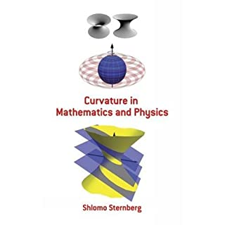 Curvature in Mathematics and Physics (Dover Books on Mathematics)