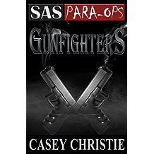 SAS Para-Ops Book #3: Gunfighters (English Edition)