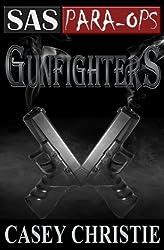 SAS Para-Ops #3: Gunfighters (English Edition)