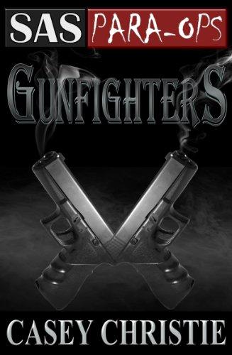 SAS Para-Ops Book #3: Gunfighters