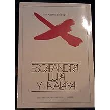 Escafandra, lupa y atalaya: Ensayos, 1923-1976