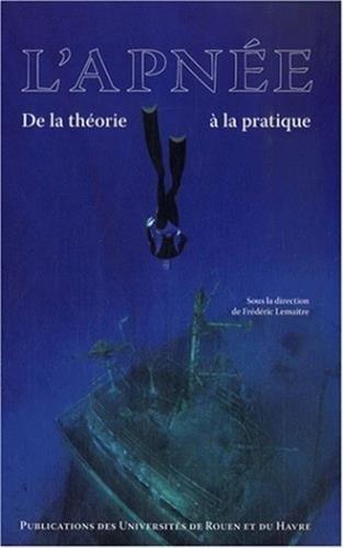L'apnée : De la théorie à la pratique par Frédéric Lemaître