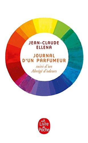 Journal d'un parfumeur par Jean-Claude Ellena