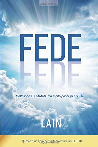 Fede (La Voce della tua Anima) por Lain García Calvo