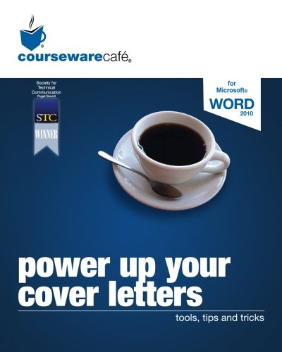 Power Up Your Cover Letters: tools, tips and tricks (The Professional Series) (Microsoft Power Cover)