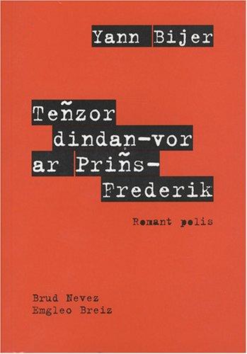 Teñzor dindan-vor ar Priñs-Frederik