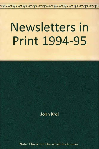 Newsletters in Print 1994-95