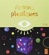 Actions plastiques