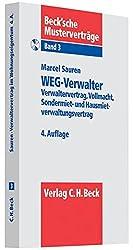 WEG-Verwalter: Verwalter-, Sondermiet- und Hausmietverwaltungsvertrag, Vollmacht (Beck'sche Musterverträge, Band 3)