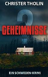 GEHEIMNISSE?: Ein Schweden-Krimi (Die Stockholm Detektive 2)