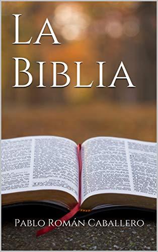 La Biblia: Estudios Bíblicos Cristianos (Predicaciones Cristianas n 1)