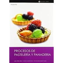 Procesos de pastelería y panadería (Hosteleria y Turismo)