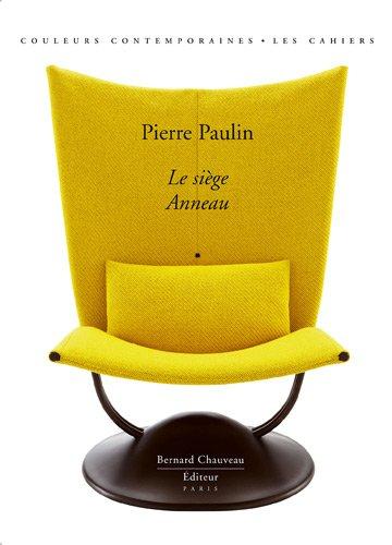 Pierre Paulin : Le siège anneau par Elisabeth Vedrenne
