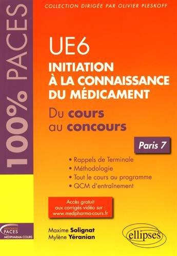 UE6 Initiation  la Connaissance du Mdicament Paris 7