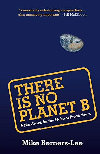 There Is No Planet B: A Handbook for the Make or Break for sale  Delivered anywhere in Ireland