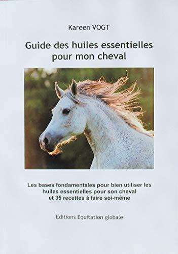 Guide des huiles essentielles pour mon cheval