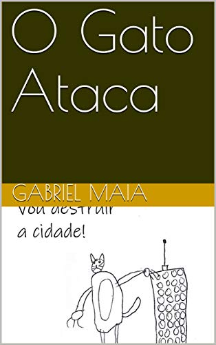 O Gato Ataca (Historias do Zico Livro 1) (Portuguese Edition ...