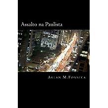 Assalto na Paulista: Assalto na Paulista