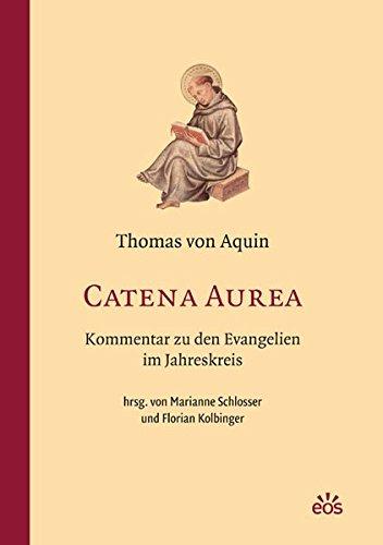 catena-aurea-kommentar-zu-den-evangelien-im-jahreskreis