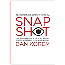 [(Snapshot : Reading and Treating People Right the First Time)] [By (author) Dan Korem] published on (March, 2015)