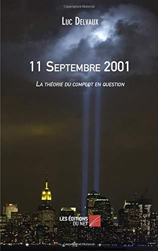 11 Septembre 2001 par Luc Delvaux