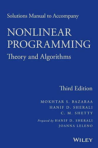 Solutions Manual to Accompany Nonlinear Programming: Theory and Algorithms -