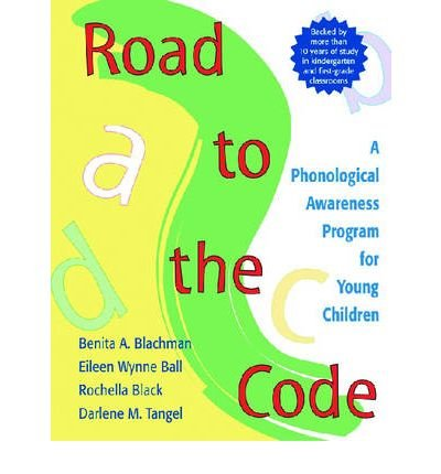 [Road to the Code: A Phonological Awareness Program for Young Children] [by: Benita A. Blachman]