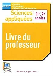 Sciences appliquées CAP 1re - 2e années : Livre du professeur