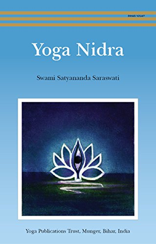 Yoga Nidra (English Edition) eBook: Swami Satyananda ...